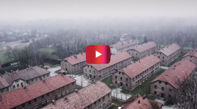 Drone video shows a chilling view of Auschwitz you'll never be able to forget
